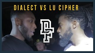 DIALECT VS LU CIPHER | Don
