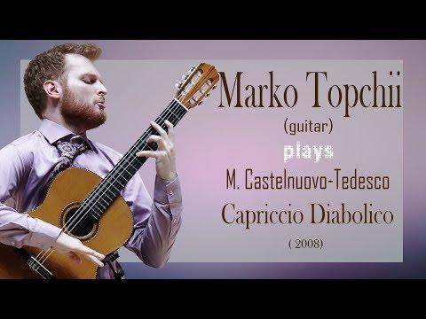 Mario Castelnuovo-Tedesco - Capriccio Diabolico. Perf. by Marko Topchii