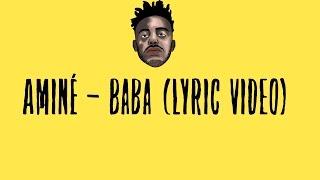 Aminé - Baba (Lyric Video)