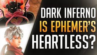 Dark Inferno the HEARTLESS of EPHEMER? Kingdom Hearts 3 – Discussion