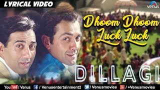 Dhoom Dhoom Luck Luck - LYRICAL VIDEO | Sunny, Bobby Deol | Dillagi | 90