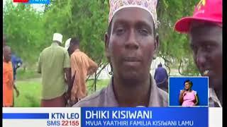 KTN Leo: Mvua yaathiri familia kisiwani Lamu
