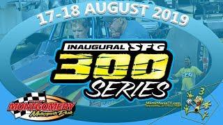 SFG 300 Series - Montgomery Raceway Park - Saturday