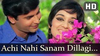 Achi Nahi Sanam Dillagi - Vijay Arora - Asha Parekh - Rakhi