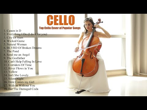 Top Cello Covers of Popular Songs 2019 - Best Instrumental Cello Covers All Time [by Vesislava]