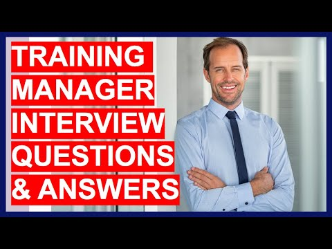 Training Manager Interview Questions And Answers! (PASS a ...