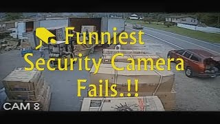 Funniest Security Camera Fails Compilation