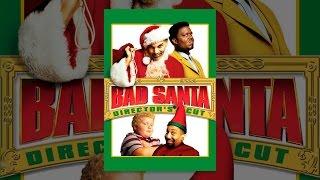 Bad Santa - The Directors Cut