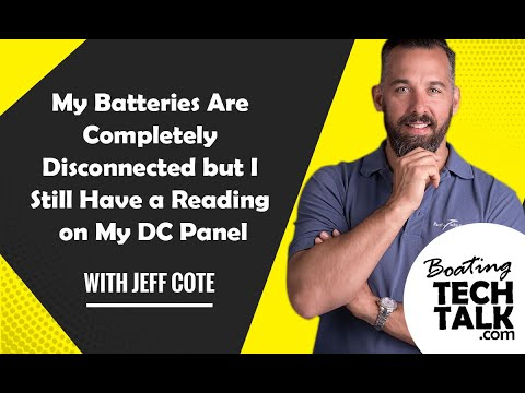 My Batteries Are Completely Disconnected but I Still Have a Reading on My DC Panel?