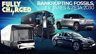 Bankrupting Fossils, EV Taxes & ZETA 2030 | 100% Independent, 100% Electric