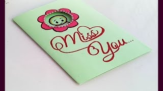 How to make miss you card/Handmade MISS YOU CARD idea...