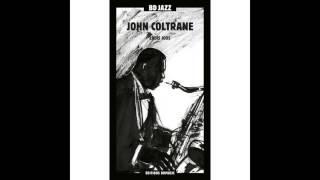 John Coltrane - Bye Bye Blackbird (feat. Miles Davis Quintet)