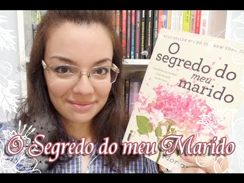 Livro - O Segredo do meu Marido (Liane Moriarty)
