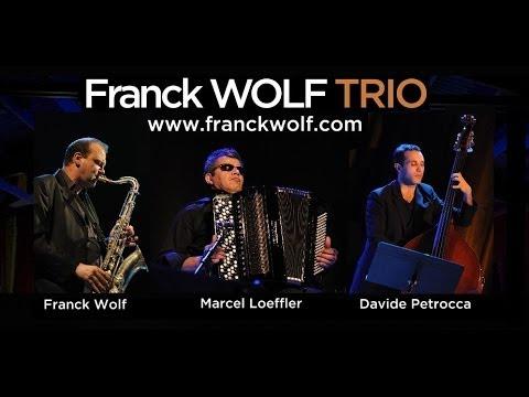 Franck WOLF TRIO Bol d'air teaser