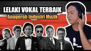 Senarai Vokal Lelaki Terbaik 1993-2016 | Anugerah Industri Muzik | REACTION