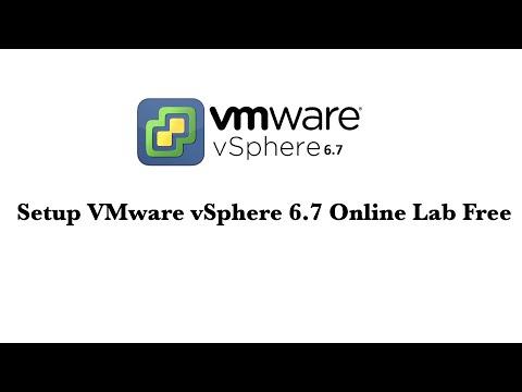 Setup VMware vSphere 6.7 Online  Lab  free ! Practice Lab