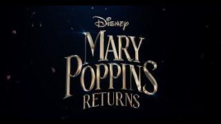 MARY POPPINS RETURNS - Goodbye Mary Poppins / Soundtrack ( created by Fyrosand )