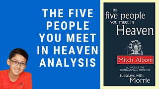 The Five People you Meet in Heaven Analysis - Youssef Abed - Mitch Albom