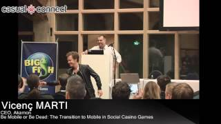 Be Mobile Or Be Dead: The Transition To Mobile In Social Casino Games | Vicenç MARTI