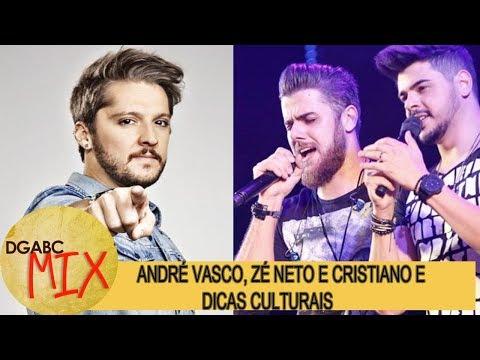Zé Neto e Cristiano, André Vasco e dicas culturais no DGABC Mix