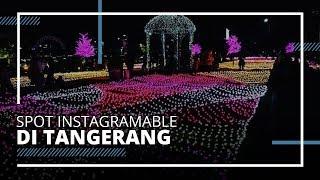 Spot Wisata Instagramable di Tangerang, Cocok untuk Berburu Foto