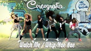 Coreografía  Choreography (Silentó   Watch Me  WhipNae Nae) #WatchMeDanceOn