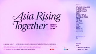 Asia Rising Together w/ CL, NIKI, eaJ (of DAY6), RZA, mxmtoon, Guapdad 4000, Audrey Mika, & more