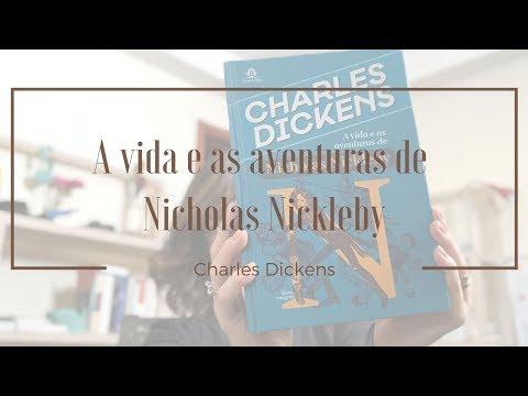 [Experiência de Leitura] A Vida e as Aventuras de Nicholas Nickleby | Mari Dal Chico