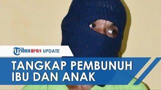Polisi Tangkap Dua Pelaku Pembunuh Ibu-Anak di Aceh yang Ditemukan Tewas di Kolong Tempat Tidur