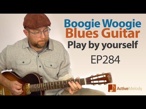 Blues Boogie Woogie Composition that you can play by yourself on guitar - Blues Guitar Lesson EP284