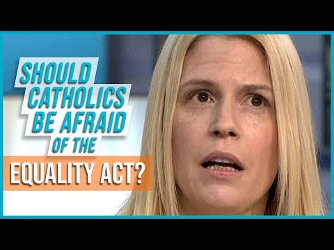 Should Catholics be Afraid of the Equality Act?