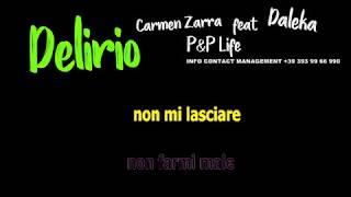 Carmen Zarra Ft. Daleka   Delirio   Karaoke  (Official Video + Testo)