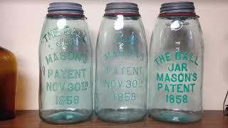 Jar Collecting Intro. Mason Jars, Ball Jars, Fruit Jars, Canning Jars.  W/examples