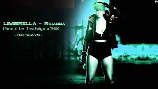 Rihanna Umbrella The Enigma Tng Remix