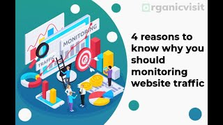 Know the Importance of Monitoring Website Traffic