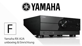 Yamaha AV Receiver einrichten - Yamaha RX-A2A Unboxing & detaillierte Führung durch das Menü