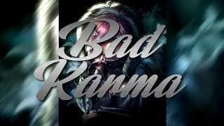 Nightcore   Bad Karma   1 Hour Version [Request]