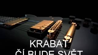 Video KRABAT - ČÍ BUDE SVĚT