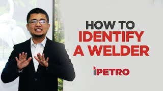 How to Qualify a Welder