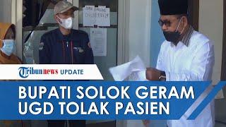 Detik-detik Bupati Solok Ngamuk seusai UGD Puskesmas Tolak Pasien Korban Kecelakaan karena Tutup