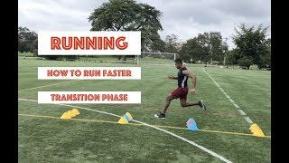 Running: How to Run Faster (Transition Phase)