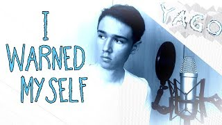 I Warned Myself - Charlie Puth   Acoustic Cover