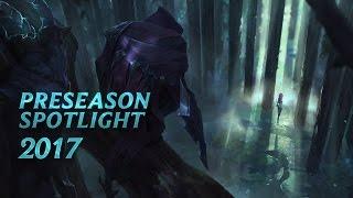 2017 Preseason Spotlight   Gameplay - League of Legends