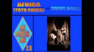 9. Africa (Toto cover) - Chaos Divine (Epic Rock Goes Classic Rock)