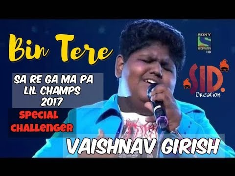 DOWNLOAD: Bin Tere Vaishnav Girish    Sa Re Ga Ma Pa Lil