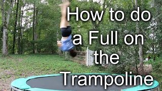 How to do a Full (Trampoline)