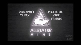 Alligator Mine - Good Girl