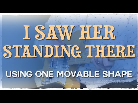 """""""I Saw Her Standing There"""" Using 1 Movable Chord Shape! 