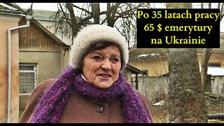 Po 35 latach pracy 65$ emerytury na Ukrainie. Samotna Polka z Kołomyi pragnie powrotu do Polski..