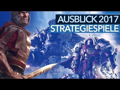 Strategiespiele 2017 -  Blockbuster & Indie-Hoffnungen in der Vorschau